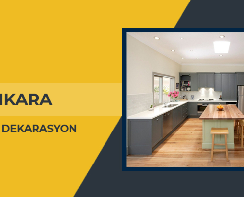ankara mutfak dekorasyon, ankara mutfak dekorasyon firmaları, ankara mutfak dekorasyon firması, ankara mutfak dekorasyon fiyatları, mutfak dekorasyon ankara