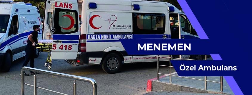 Menemen ÖZEL AMBULANS, ÖZEL AMBULANS menemen, menemen kiralık hasta nakil ambulansı, menemen kiralık ÖZEL AMBULANS, menemen özel hasta nakil aracı, ÖZEL AMBULANS kiralık menemen, şehirler arası hasta nakil ambulansı menemen, şehirler arası hasta nakil ambulansı menemen